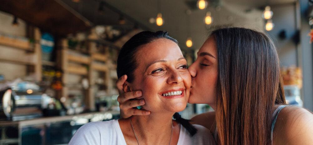 Suhtenõuanded, mida iga ema oma täiskasvanud tütrele jagama peaks