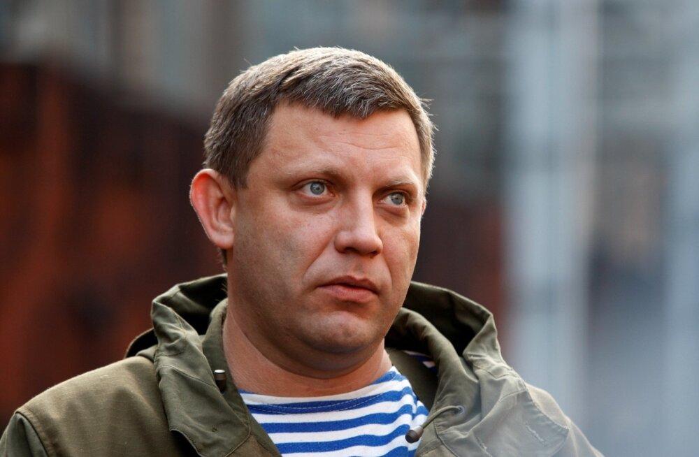 """""""Donetski rahvavabariigi"""" juht Zahhartšenko loobus Ukraina asemel Väike-Vene loomise ideest"""