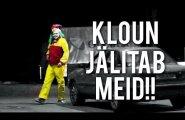 VIDEO: Sotsiaalmeedia kihab! Kas klounihullus on jõudnud Eestisse?