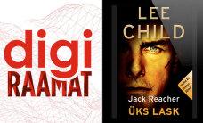 """RAAMATUKATKEND NÄDALA DIGIRAAMATUST: Lee Child """"Üks lask"""""""