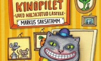 """Raamatulugu: """"Kass ja kinopilet"""""""