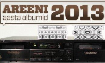 AREENI aasta albumid 2013