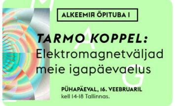 Esimene Alkeemia Õpituba võtab vaatluse alla elektromagnetväljad kaasaja tehnogeenses elukeskkonnas