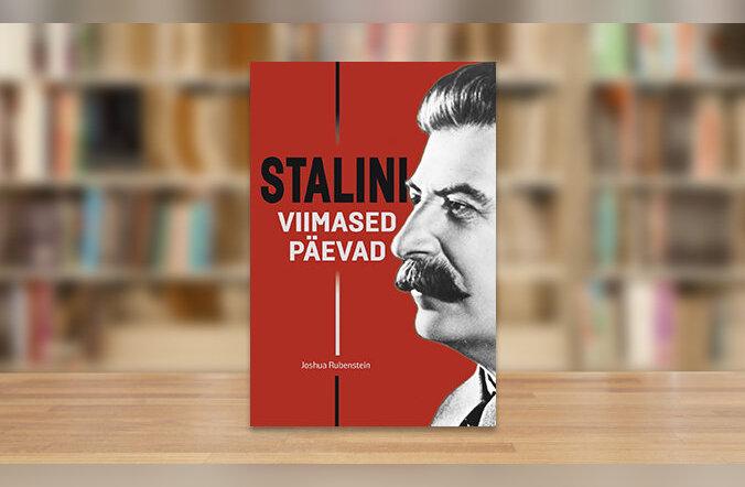 RAAMATUBLOGI: Miljonite rõõm ja pisarad: Stalin osutus surelikuks